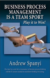 Business Process Management is a Team Sport: Play It to Win